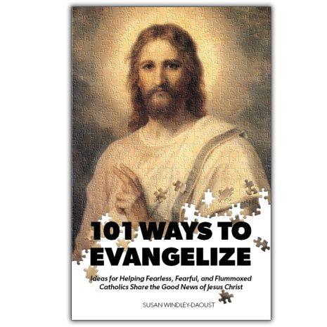 101 Ways to Evangelize
